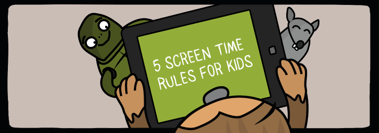 5 Screen Time Rules for Kids